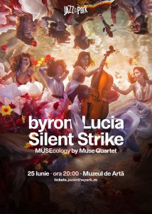 (P) byron, Lucia, Silent Strike și Muse Quartet într-un concert extraordinar la Jazz in the Park 2018